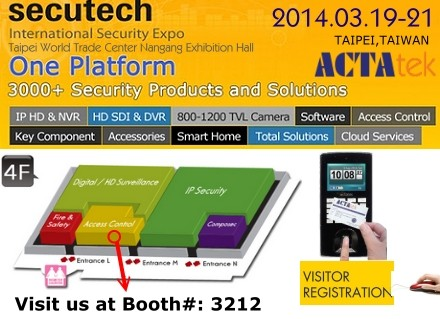 Visit ACTAtek@Secutech 2014.Get Registered now!!!