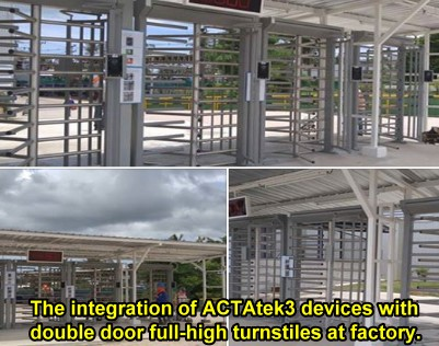 The integration for 15 ACTAtek3 devices with double door full-high turnstiles at Thailand factory.